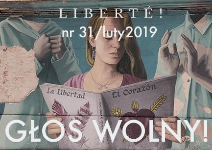 Image for Głos wolny! – Liberté! numer XXXI/luty 2019