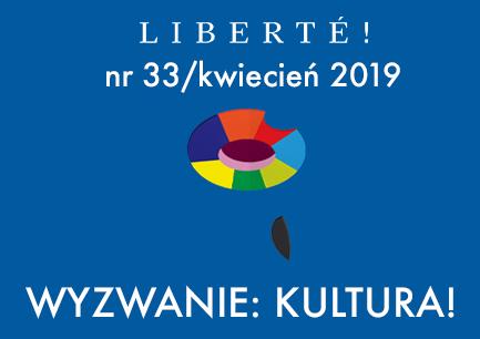 Image for Wyzwanie: kultura! – Liberté! numer XXXIII/kwiecień 2019