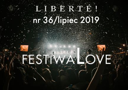 Image for FestivaLOVE – Liberté! numer XXXVI/lipiec2019