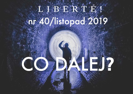 Image for Co dalej? – Liberté! numer XL/listopad2019