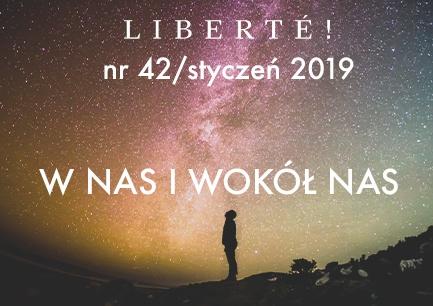Image for W Nas i wokół Nas – Liberté! numer XLII/styczeń2020