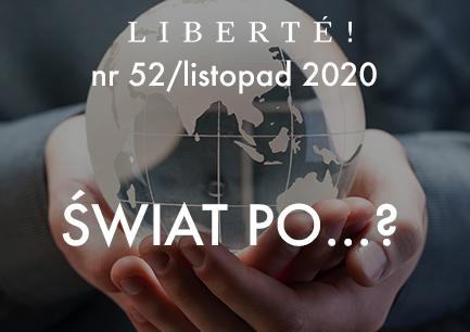 Image for Świat po… – Liberté! numer 52 / listopad 2020