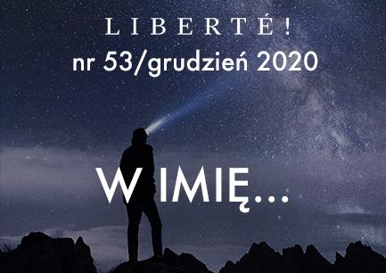 Image for W imię…  – Liberté! numer 53/ grudzień 2020