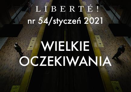 Image for Wielkie oczekiwania – Liberté! numer 54 / styczeń 2021