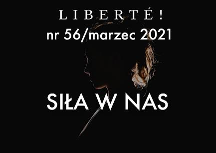 Image for Siła w Nas – Liberté! numer 56 / marzec 2021