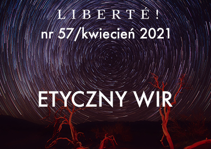 Image for Etyczny wir – Liberté! numer 57 / kwiecień 2021