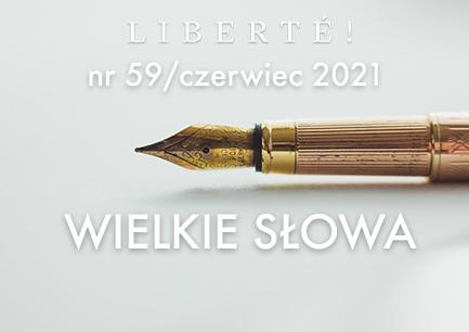 Image for WIELKIE SŁOWA – Liberté! numer 59 / czerwiec 2021