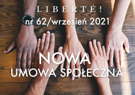 Image for NOWA UMOWA SPOŁECZNA – Liberté! numer 62 / wrzesień 2021