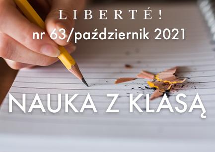 Image for NAUKA Z KLASĄ – Liberté! numer 63 / październik 2021